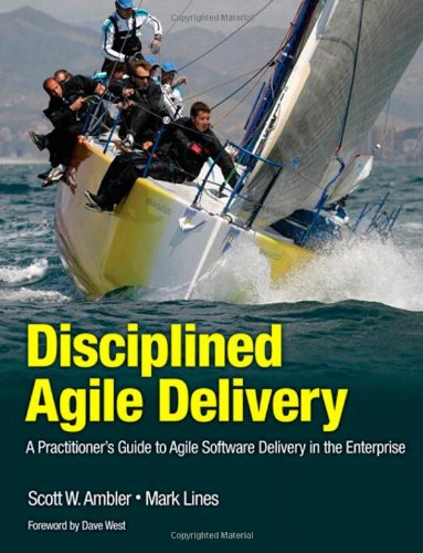 [PDF] Disciplined Agile Delivery: A Practitioner?s Guide to Agile Software Delivery in the Enterprise Free Download | Publisher : IBM Press | Category : Computers & Internet | ISBN 10 : 0132810131 | ISBN 13 : 9780132810135