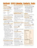 Microsoft Outlook 2010 Calendar, Contacts, Tasks Quick Reference Guide (Cheat Sheet of Instructions, Tips & Shortcuts - Laminated Card) by Beezix Inc (2010-06-28)