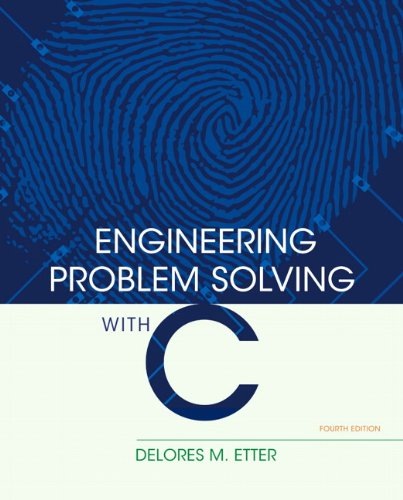 Engineering Problem Solving with C (4th Edition) by Prentice Hall