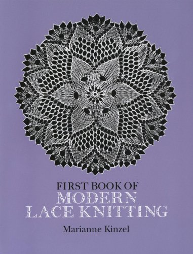 First Book of Modern Lace Knitting (Dover Knitting, Crochet, Tatting, Lace) - Knit Edging Patterns