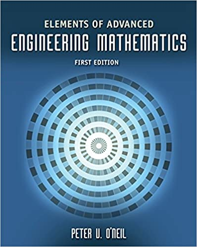 Elements of advanced engineering mathematics peter v oneil elements of advanced engineering mathematics 1st edition fandeluxe Images