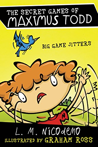 Big Game Jitters (The Secret Games of Maximus Todd) by L. M. Nicodemo
