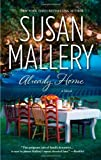 Already Home by Susan Mallery (2012-11-20) by  Unknown in stock, buy online here