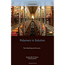 Polymers in Solution: Their Modelling and Structure