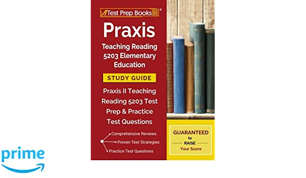 amazon com praxis teaching reading 5203 elementary education study rh amazon com Avery 5203 Template for Word John Deere 5203