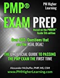 PMP???????????????????????????????? Exam Prep: The Unofficial Guide to Passing the PMP Exam the First Time by Alexander R McDuffie (2014-04-18)
