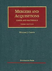 Carney's Mergers and Acquisitions, Cases and Materials, 3d (University Casebook Series) (English and English Edition)