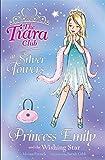 Princess Emily and the Wishing Star (The Tiara Club)