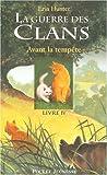 """Afficher """"La Guerre des Clans : Premier cycle n° 4 Avant la tempête"""""""