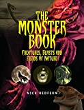 img - for The Monster Book: Creatures, Beasts and Fiends of Nature book / textbook / text book