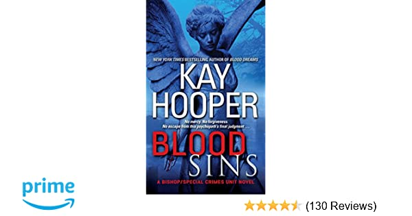 Blood Sins (Bishop/Special Crimes Unit: Blood Trilogy, Book 2)