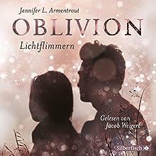 Oblivion. Lichtflimmern (Obsidian 0, 2) Hörbuch von Jennifer L. Armentrout Gesprochen von: Jacob Weigert