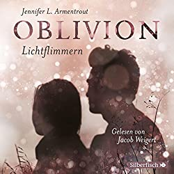 Oblivion. Lichtflimmern (Obsidian 0, 2)