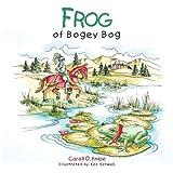 Frog of Bogey Bog, Caroll O. Knipe, 1491832533