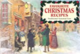 Favourite Christmas Recipes: Traditional Seasonal Fare (Favourite Recipes)