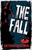 The Fall, Anthony McGowan, 1781120943