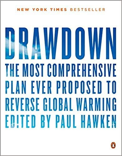([By Paul Hawken ] Drawdown: The Most Comprehensive Plan Ever Proposed to Reverse Global Warming First Edition (Paperback)【2018】by Paul Hawken (Author) (Paperback))