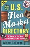 U. S. Flea Market Directory, Albert LaFarge and Albert Lafarge, 0312264054
