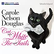 Cat in a White Tie and Tails: A Midnight Louie Mystery, Book 24 | Carole Nelson Douglas