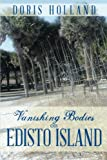 Vanishing Bodies on Edisto Island, Doris Holland, 1493183168