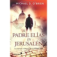 El Padre Elías En Jerusalén