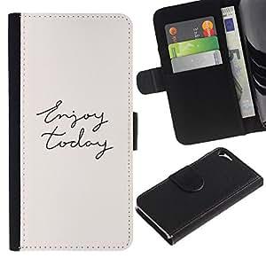 KingStore / Leather Etui en cuir / Apple Iphone 5 / 5S / Disfrute Hoy Cursive Mano Texto Escrito