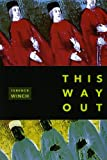 This Way Out, Terence Winch, 1934909416