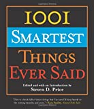 1001 Smartest Things Ever Said, , 1592287883