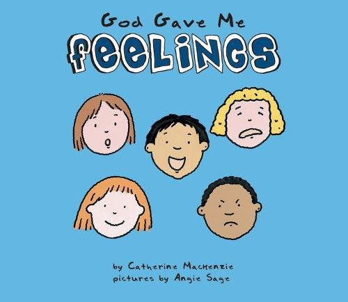 God Gave Me Feelings (Senses (Board Books)) PDF