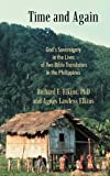 img - for Time and Again: God's Sovereignty in the Lives of Two Bible Translators in the Philippines book / textbook / text book