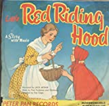 Little Red Riding Hood: A Story With Music