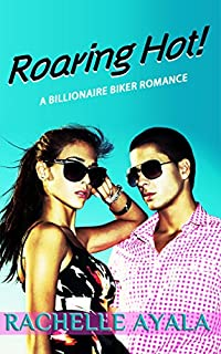 Roaring Hot! by Rachelle Ayala ebook deal