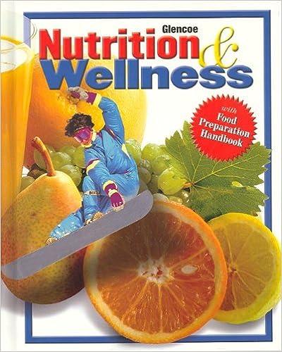 Nutrition & Wellness, Student Edition