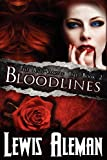 Bloodlines (the Anti-Vampire Tale, Book 2), Lewis Aleman, 1615890289