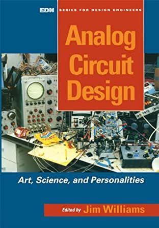 Analog Circuit Design Art Science And Personalities