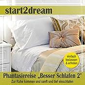 Besser Schlafen 2 (Phantasiereise): Zur Ruhe kommen und sanft und tief einschlafen | Nils Klippstein, Frank Hoese