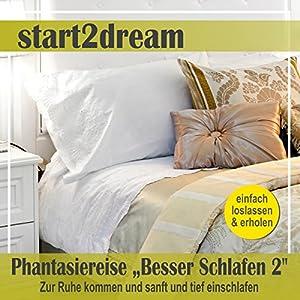 Besser Schlafen 2 (Phantasiereise) Hörbuch