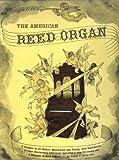 The American Reed Organ, Robert F. Gellerman, 0911572090