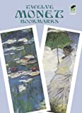 img - for Twelve Monet Bookmarks (Dover Bookmarks) book / textbook / text book