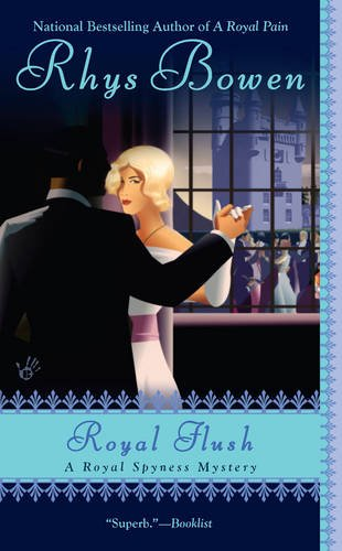 Full her royal spyness book series by rhys bowen royal flush book 3 of the her royal spyness book series fandeluxe Choice Image