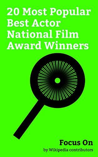 Focus On: 20 Most Popular Best Actor National Film Award Winners: Om Puri, Amitabh Bachchan, Saif Ali Khan, Dhanush, Kamal Haasan, Anil Kapoor, Vikram ... Mohanlal, Ajay Devgn, Shashi Kapoor, etc.