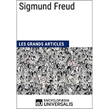 Sigmund Freud: (Les Grands Articles d'Universalis) (French Edition)