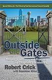 Outside the Gates, Robert Crick, 1935245406