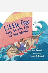 Little Fox Goes to the End of the World Kindle Edition