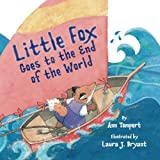 Little Fox Goes to the End of the World, Ann Tompert, 0761457038