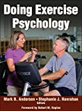 Doing Exercise Psychology 1st Edition
