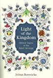 Light of the Kingdom: Biblical Topics in the Bahai Writings (Paperback)