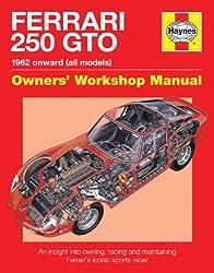 Ferraro 250 GTO Manual (Owners Workshop Manual)