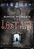 The Lost Art, Simon Morden, 0385751478
