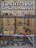The Steel Trap in North America, Richard Gerstell, 0811716988
